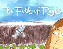 The Folk of Rijk's